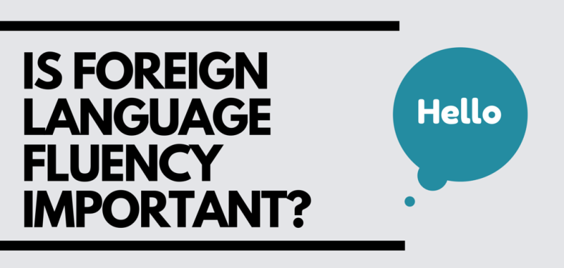 Featured image for foreign language fluency