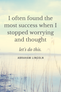 I often found themost success when Ithought,